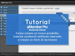 Video Tutorial: Come creare un nuovo prodotto con aMember